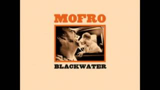 Mofro - BLACKWATER (2001 - Full Album)