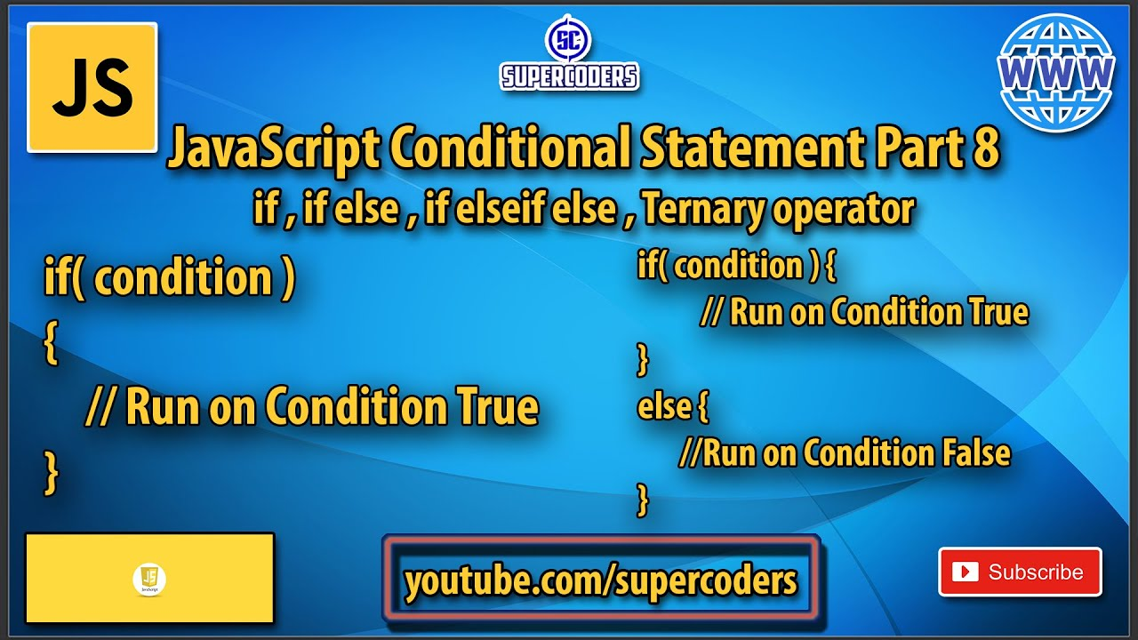JavaScript Conditional Statement Tutorial  | if,if else,if else if else,Ternary Operator