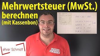 Mehrwertsteuer (MwSt.) berechnen - Beispiel mit Kassenbon | Lehrerschmidt - einfach erklärt!