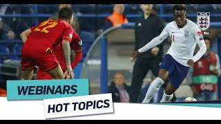 Hot Topics: Principles Of Play |  FA Learning Webinar