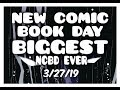 """NEW COMIC BOOK DAY 3/27/19 SUPER EARLY ACCESS """"BIGGEST NCBD EVER"""" EVERY BOOK"""