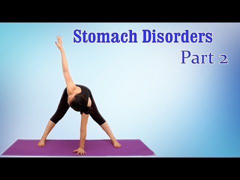 How To Do Better Digestion | Yoga For Stomach Disorders | Therapy, Exercise, Workout | Part 2