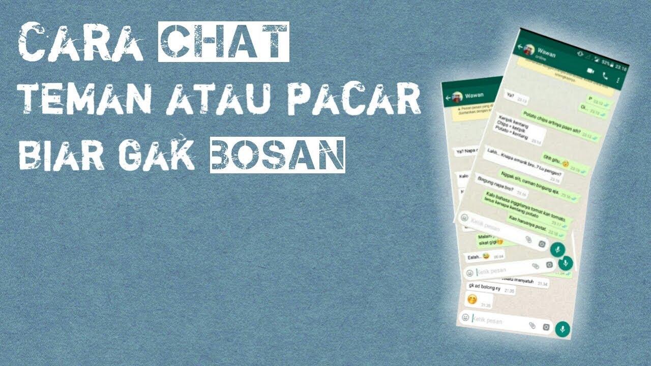 Chat Ke Teman Atau Pacar Biar Gak Bosan1 Youtube