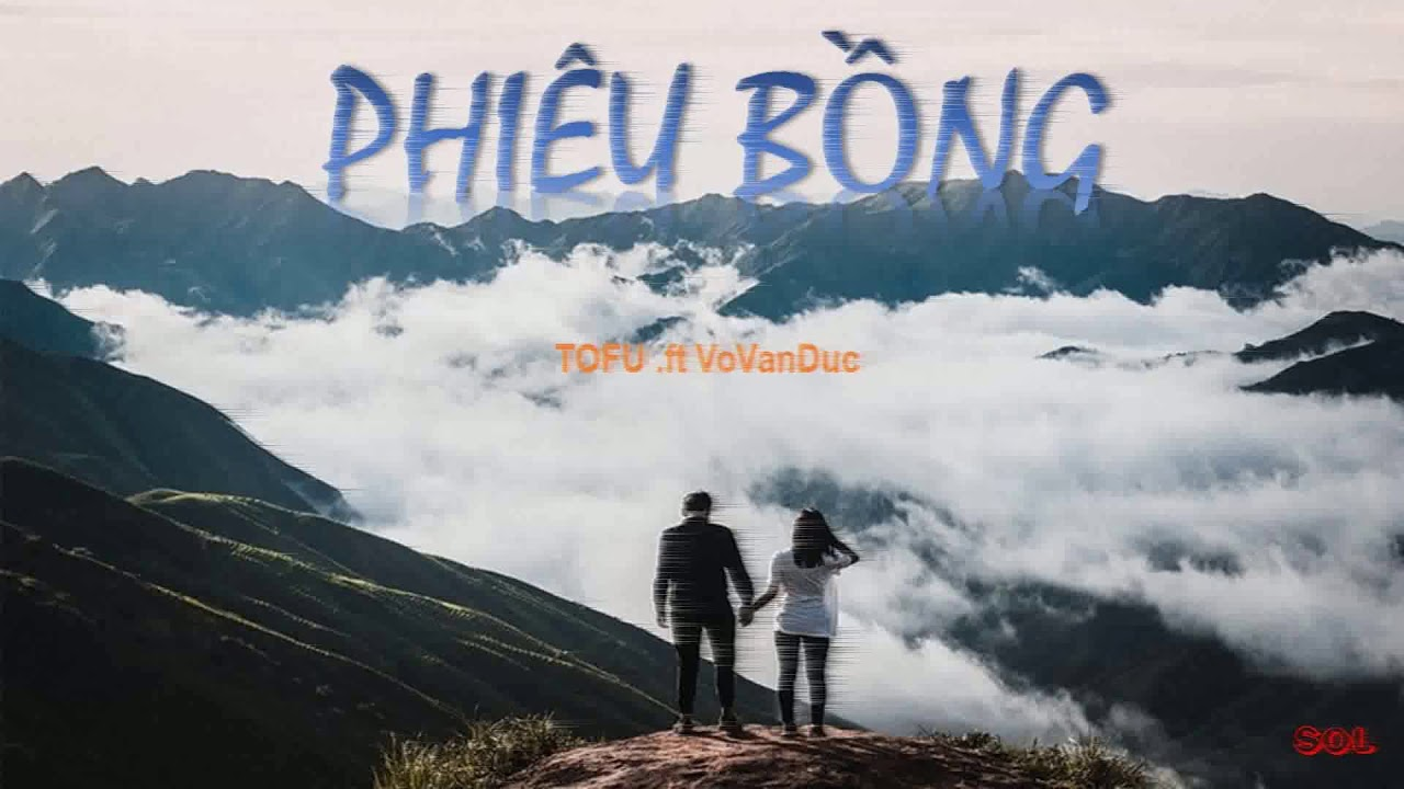 [ Lyrics + kara ] Phiêu Bồng - TOFU .ft VoVanDuc