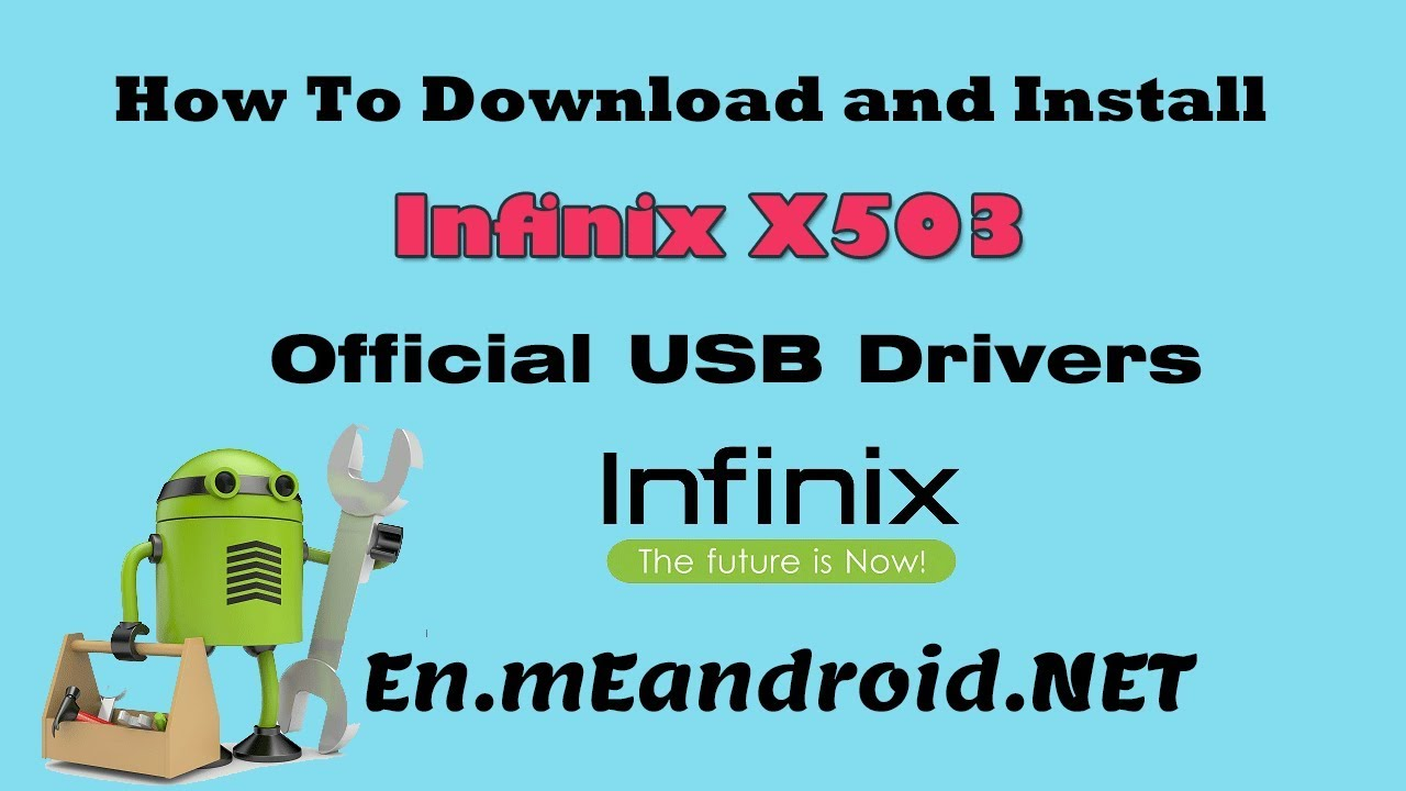 How To Download and Install Infinix X503 Official USB Drivers