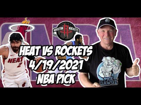 Miami Heat vs Houston Rockets 4/19/21 Free NBA Pick and Prediction NBA Betting Tips