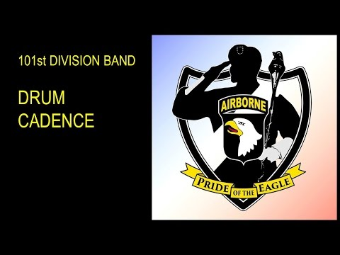 101st Division Band Drum Cadence