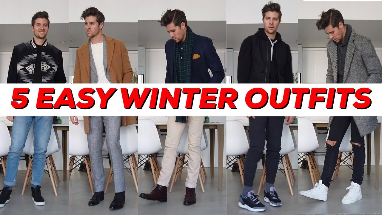 Men's Winter Lookbook 2019 || 5 Easy Outfit Ideas 1