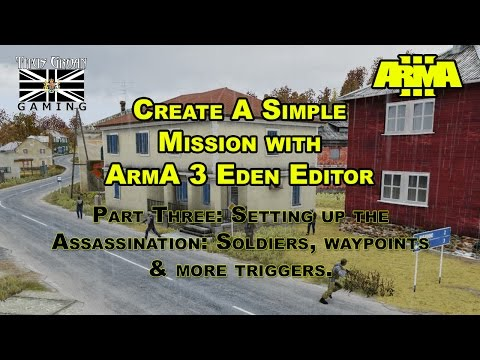 3 ArmA 3 How To Create A Mission In Eden Editor- Setting Up The