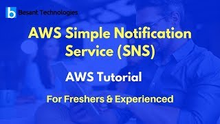 AWS Simple Notification Service (SNS) | AWS Tutorial For Beginners