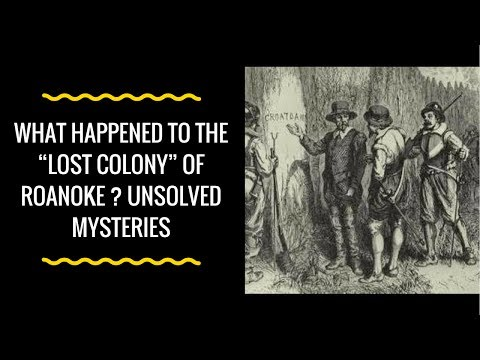 "✅ What happened to the ""Lost Colony"" of Roanoke ? Unsolved Mysteries"