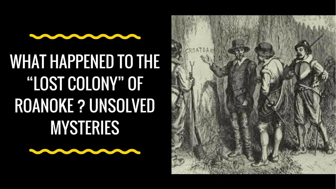 the mystery of the lost roanoke colony Brenau university galleries center for great depression purporting to solve the mystery of the lost colony of roanoke the lost rocks: the dare stones and.