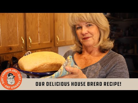 Our Delicious House Bread Recipe!