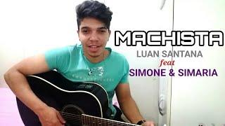 Baixar Machista - Luan Santana Part. Simone e Simaria (Cover Ricardo Galvão) Live Móvel