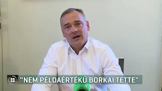 """""""Nem példaértékű Borkai tette"""" 19-10-09"""