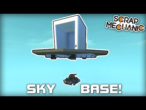Adjustable Skybase with Auto Tracking Elevator! Scrap Mechanic #322