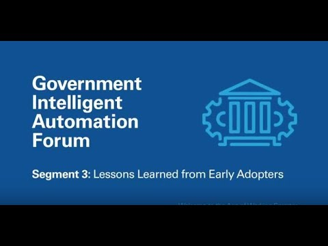 Intelligent Automation: Lessons Learned from Early Adopters