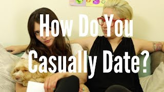 How Do You Casually Date? / Gaby & Allison