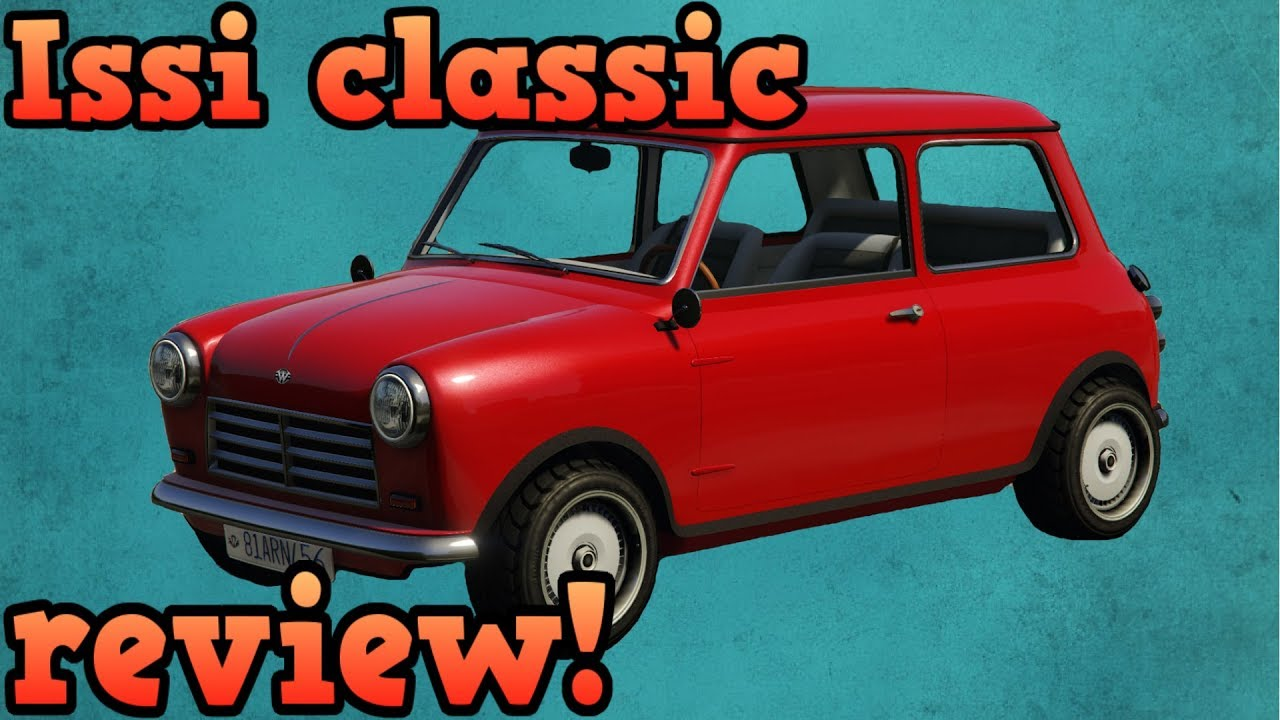 Issi classic review! - GTA Online guides - YouTube