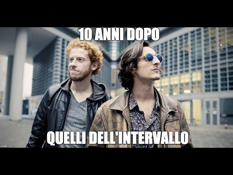 10 ANNI DOPO QUELLI DELL'INTERVALLO Romolo&Matteo