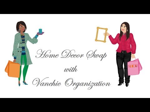 Home Decor Swap With Kim From Vanchic Organization