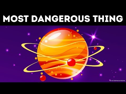 Here's the Most Dangerous Thing in the Universe