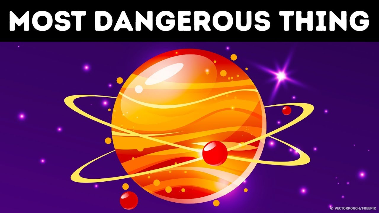 Hier ist die gefährlichste Sache im Universum + video