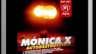 SEX007: MONICA X - AUTODESTRUCCION (SEX IN THE HOUSE DIGITAL)