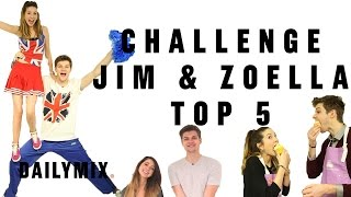CHALLENGE JIM & ZOELLA: TOP 5!