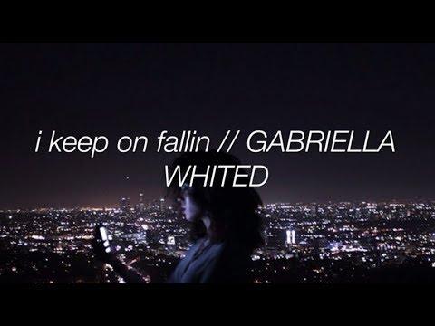 I Keep On Fallin (moody) - Gabriella Whited (Official Lyrics)