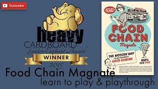 Food Chain Magnate 5p Play-through, Teaching, & Roundtable discussion by Heavy Cardboard