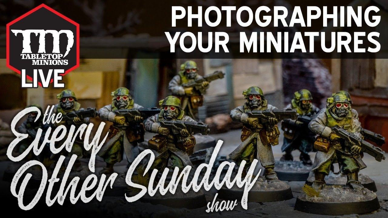 Photographing Your Miniatures - The Every Other Sunday Show