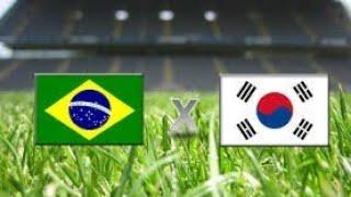 Brasil vs Coreia do Sul Melhores Momentos