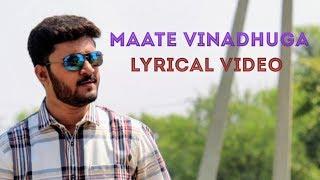 Maate Vinadhuga Lyrical Song ❤