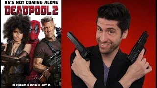 Deadpool 2 - Movie Review
