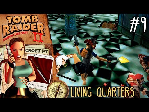 Tomb Raider 2 | 100% Walkthrough | Nível 9 - LIVING QUARTERS [4K 60fps]