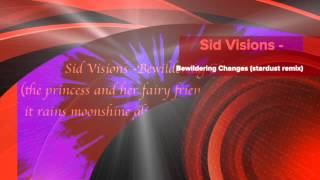 Video Sid Visions - Bewildering Changes (stardust - remix) download MP3, 3GP, MP4, WEBM, AVI, FLV Agustus 2017