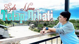 Download lagu Satu Nama Tetap Dihati- EYE || Cover Wanna Bee (Wanna Annisyah Purba)