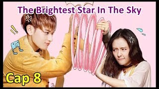 The Brightest Star In The Sky - Cap 8 Sub Español