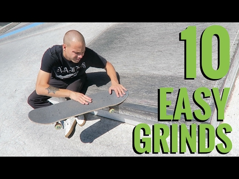 10 EASY SKATEBOARD GRINDS!