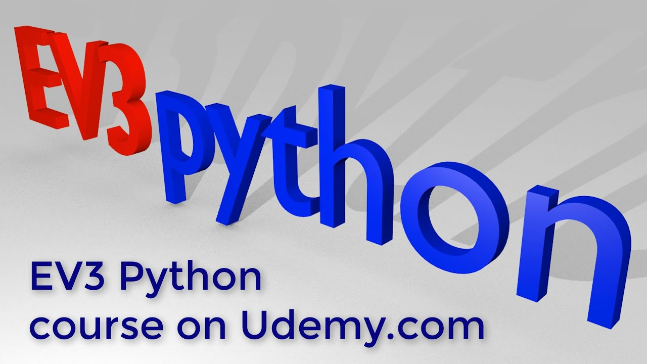 Learn how to program the Lego EV3 robot with Python on Udemy