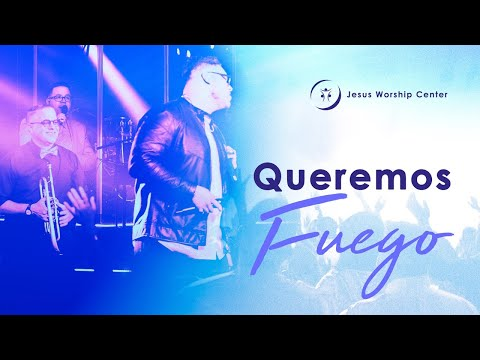 Queremos Fuego [En Vivo] (Feat. Henry Crespo) - Jesus Worship Center - VIDEO OFICIAL