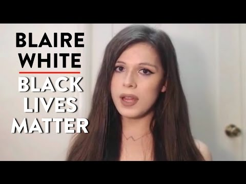 Blaire White on Black Lives Matter