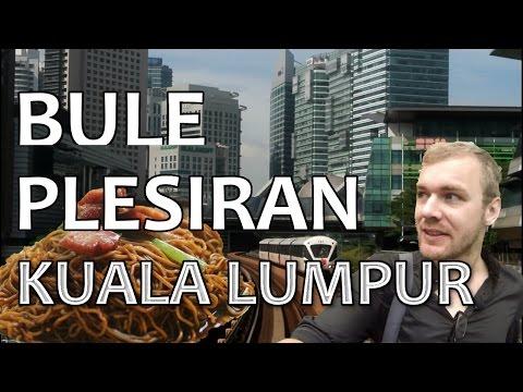 Plesiran di Kuala Lumpur, Malaysia - BuleKulineran | FVLOG #74
