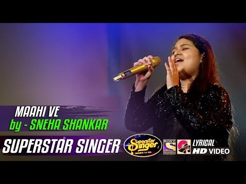 maahi-ve---sneha-shankar---neha-kakkar---superstar-singer-2019
