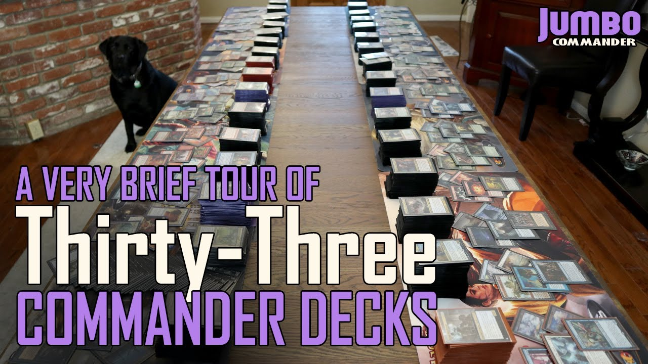A Very Brief Tour of 33 Commander Decks