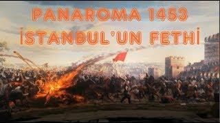 Panaroma 1453 MÜZESİ ( İSTANBUL'UN FETHİ )