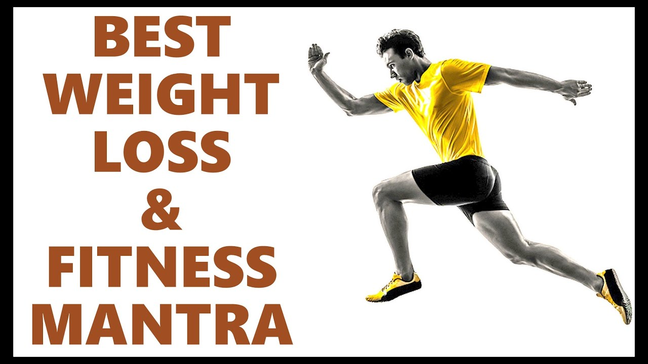 best weight loss mantra