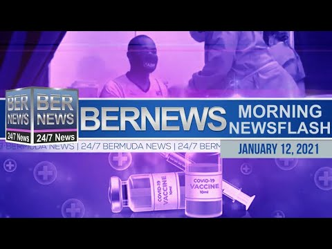 Bermuda Newsflash For Tuesday, Jan 12, 2021