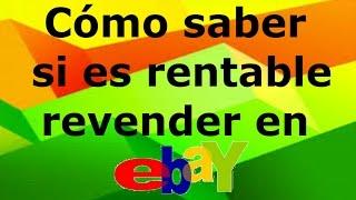 Gambar cover Cómo saber si es rentable revender en eBay